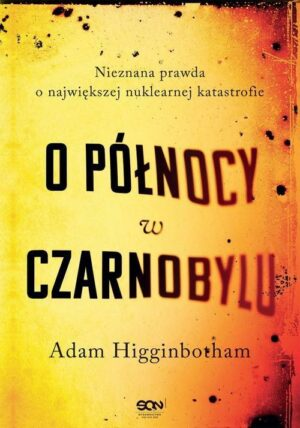 O północy w Czarnobylu
