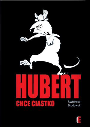 Hubert chce ciastko