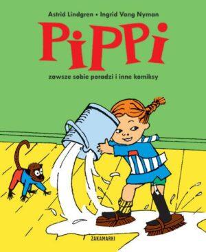Pippi zawsze sobie poradzi i inne komiksy książka