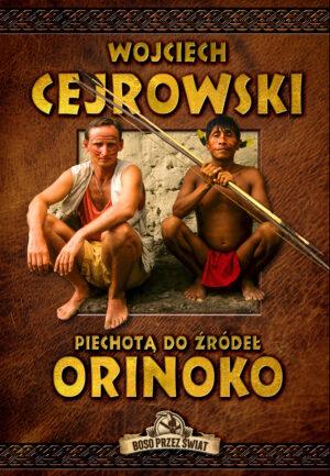 Piechotą do źródeł Orinoko książka