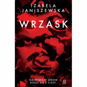 Wrzask Izabela Janiszewska