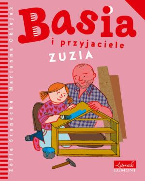 Basia i przyjaciele. Zuzia książka