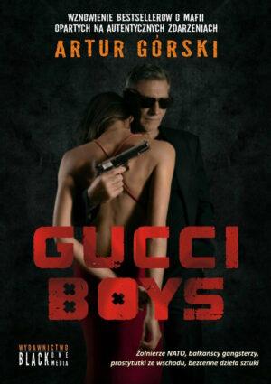 Artur Górski Gucci Boys