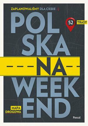 Polska na weekend książka