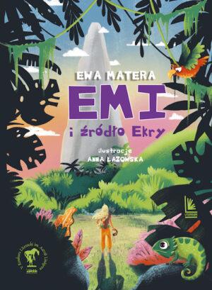 Emi i źródło Ekry książka