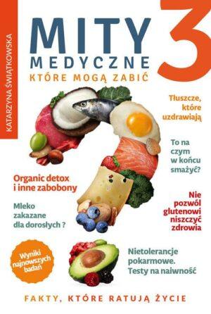 Mity medyczne które mogą zabić 3 książka