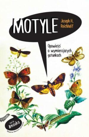 Motyle. Opowieści o wymierających gatunkach książka
