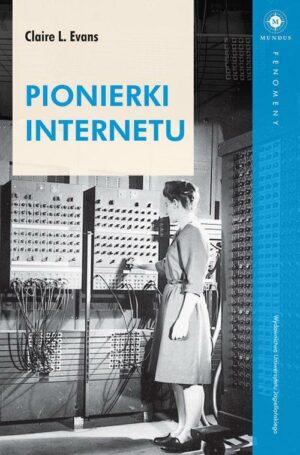 Pionierki Internetu książka