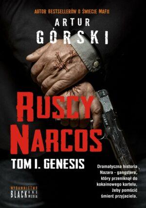 Ruscy Narcos Artur Górski