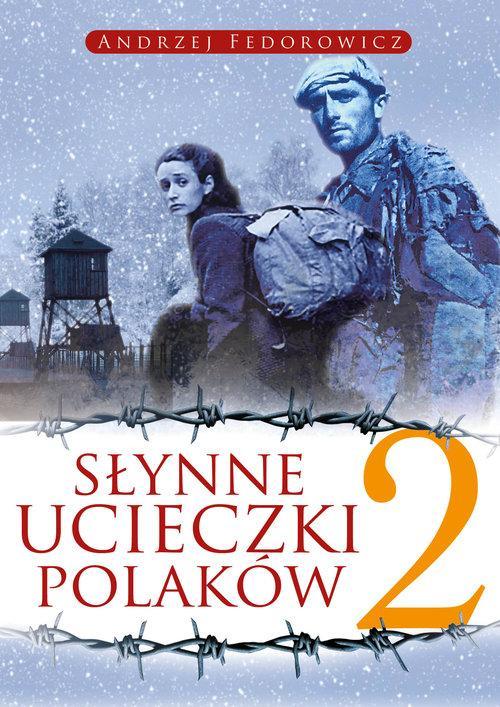 Słynne ucieczki Polaków 2 książka