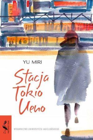 Stacja Tokio Ueno książka