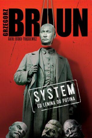 System. Od Lenina do Putina Fronda