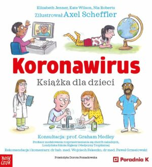 Koronawirus. Książka dla dzieci Poradnia K