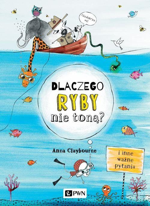 Dlaczego ryby nie toną? książka