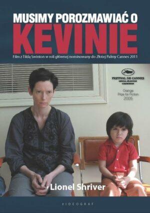 Musimy porozmawiać o Kevinie Lionel Shriver