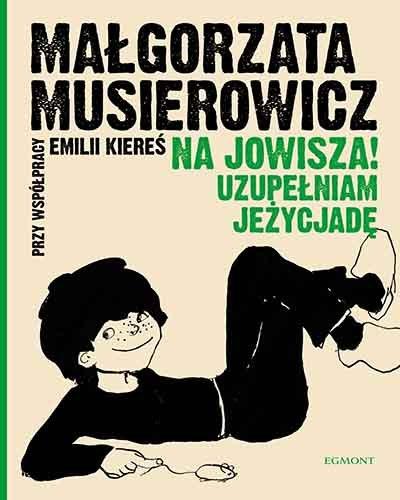 Na Jowisza! Małgorzata Musierowicz