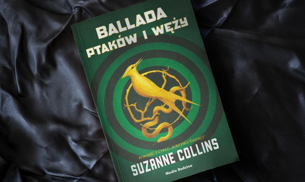 Ballada ptaków i węży Suznne Collins
