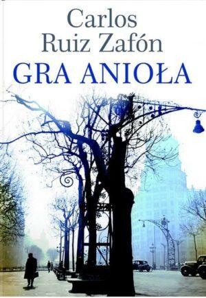Gra anioła Carlos Ruiz Zafon