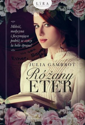 Różany eter Julia Gambrot