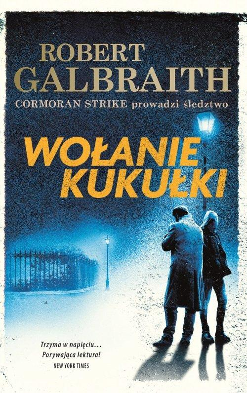 Wołanie kukułki Robert Galbraight