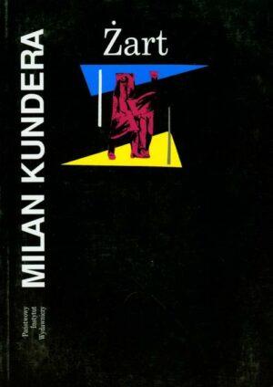 Żart Milan Kundera