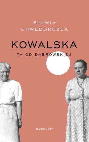 Kowalska Ta od Dąbrowskiej