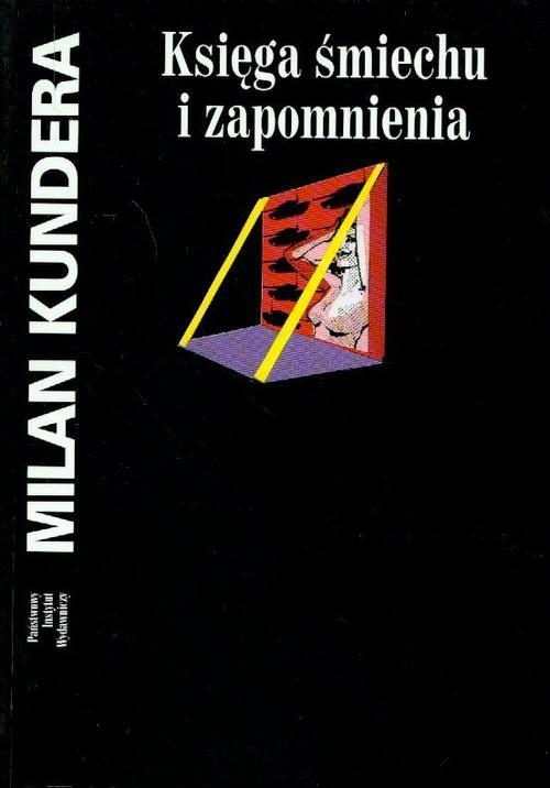 Księga śmiechu i zapomnienia Milan Kundera