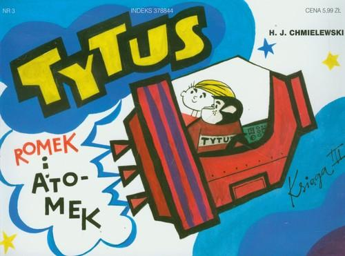 Tytus Romek i Atomek księga III