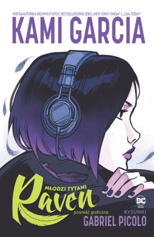 Młodzi Tytani. Raven